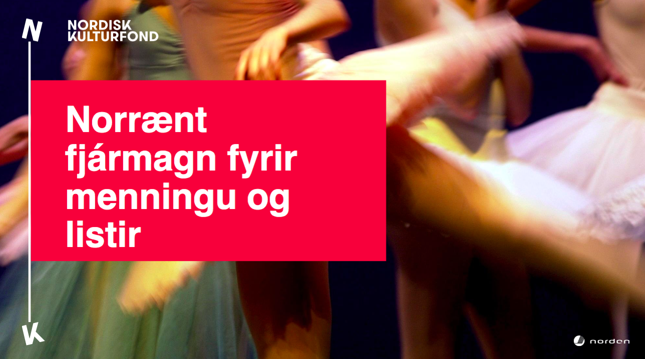 Nordisk Kulturfond  og Nordisk Kulturkontakt